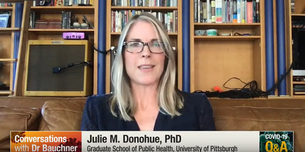 JAMA's Howard Bauchner discusses study's implications for school reopening with Pitt's Julie Donohue and author Katherine Auger